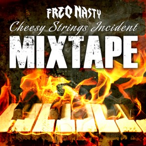 FreQ-Nasty-Cheesy-Strings-Incident-Mixtape-500x500