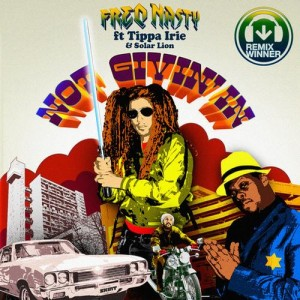 FreQ Nasty feat Tipper Irie + Solar Lion - Not Givin' In - Beatport Remix Contest