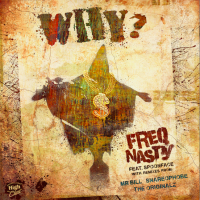 "FreQ Nasty ""WHY?"" Feat Spoonface cover art"