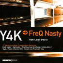 FreQ Nasty Presents: <br>Y4K &#8211; Next Level Breaks