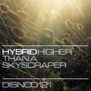 Hybrid – Higher Than A Skyscraper<br>(FreQ Nasty's Ragga Rock Relic)