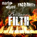 MartyParty & FreQ Nasty – Beethoven's Filth